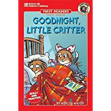 Goodnight, Little Critter, Grades 1 - 2: Level 3 [GOODNIGHT LITTLE CRITTER GRADE] [Paperback]
