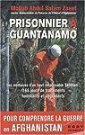 Prisonnier à Guantanamo par Mollah Abdul Salam Zaeef