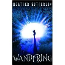 Wandering (The Wanderer Book 2)
