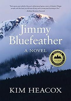 Jimmy Bluefeather by [Heacox, Kim]