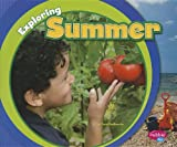 Exploring Summer (Exploring the Seasons)