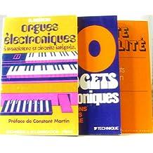 Lot de 3 livres: Haute fidélité + 70 gadgets électroniques + orgues électroniques à transistors et circuits intégrés