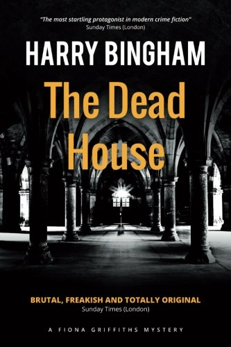 The Dead House (Fiona Griffiths Crime Thrillers)