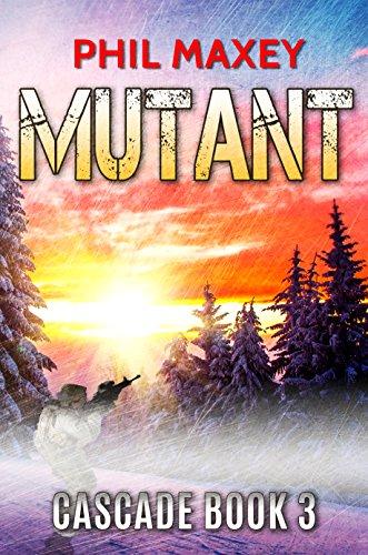 Mutant (Cascade Book 3) ()