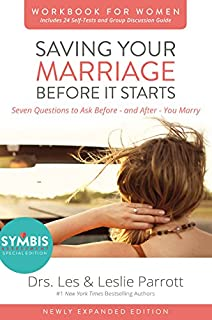 Saving Your Marriage Before It Starts Workbook For Women Updated Seven Questions To Ask