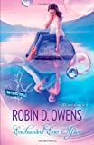 Enchanted Ever After, Robin D. Owens, 0373803478