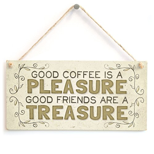- Meijiafei Good Coffee is A Pleasure Good Friends are A Treasure - Beautiful Home Accessory Gift Sign Special Present for Friends 10