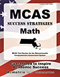 MCAS Success Strategies Math Study Guide: MCAS Test Review for the Massachusetts Comprehensive Assessment System
