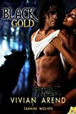 Black Gold (Takhini Wolves, Book 1)