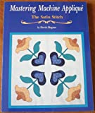Mastering Machine Applique, Harriet Hargrave, 0914881450