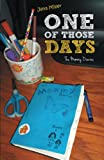 img - for One of Those Days: The Mommy Diaries book / textbook / text book