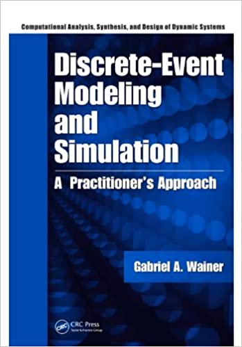 Amazon discrete event modeling and simulation a practitioners amazon discrete event modeling and simulation a practitioners approach computational analysis synthesis and design of dynamic systems ebook fandeluxe Image collections