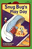 Snug Bug's Play Day, Cathy East Dubowski, 0448416239