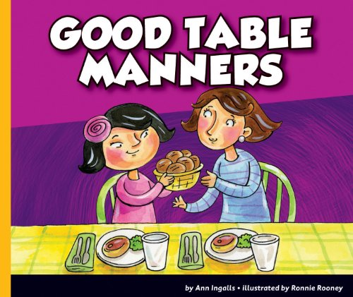 Good Table Manners (Good Manners)