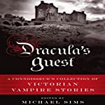 Dracula's Guest: A Connoisseur's Collection of Victorian Vampire Stories | Michael Sims (editor)