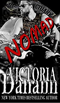 NOMAD (Sons of Sanctuary MC, Austin, Texas Book 3) by [Danann, Victoria]