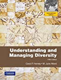 Understanding and Managing Diversity, Carol Harvey and M. June Allard, 0132847701