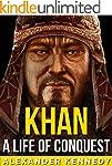 Khan: A Life of Conquest | The True S...