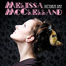 Victoria Day by Melissa McClelland (2009-06-30)
