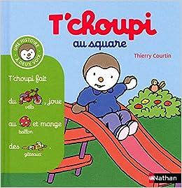 Tchoupi au square - (Tome 9) - Dès 2 ans