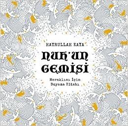 Nuhun Gemisi By Hayrullah Kaya 2015 06 07 Amazoncom Books