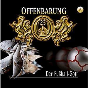 Der Fußball-Gott (Offenbarung 23, 6) Hörspiel