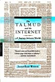 The Talmud and the Internet, Jonathan Rosen, 031242017X