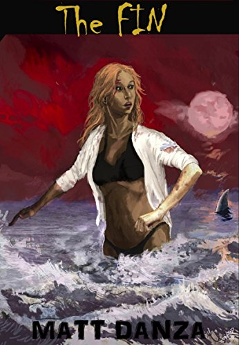 The Fin: Fate, is only waist deep... (The fin series Book 1) ()