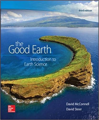 The Good Earth Introduction to Earth Science 3rd Edition
