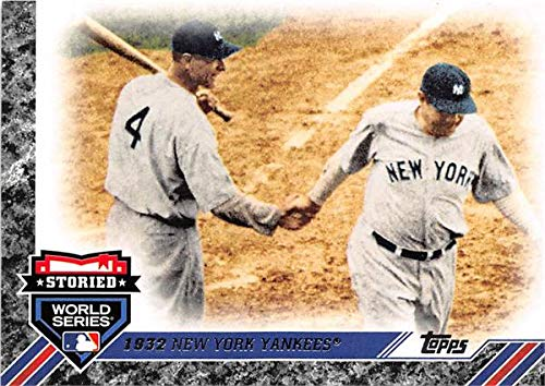 (Babe Ruth Lou Gehrig baseball card 2017 Topps #SWS9 Storied World Series Celebrations Insert Edition 1932 New York Yankees)