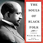 The Souls of Black Folk | W. E. B. Du Bois