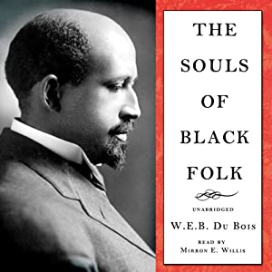 The Souls of Black Folk Audiobook