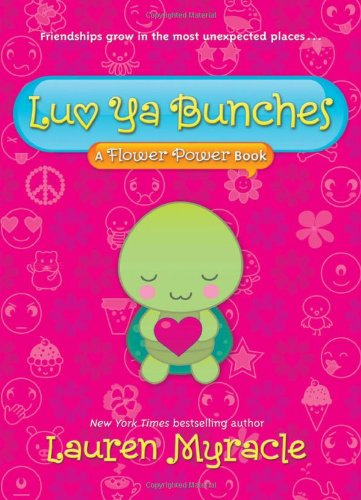 Luv Ya Bunches (A Flower Power Book - Bunches.co.uk