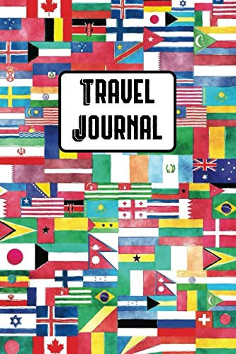 Travel Journal: Blank Lined Notebook for Documenting Your Trip Details, Itinerary, Daily Diary, and Memories