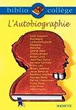 L'autobiographie. Recueil de textes