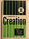 Symposium on Creation, Donald Patten, Donald Chittick, Stuart Nevins, R. Clyde McCone, C. E. Allan Turner, H. Hewitt Tier, 0801068967