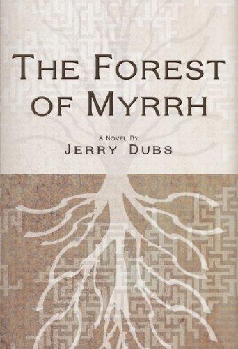 The Forest of Myrrh (Imhotep Book ()