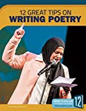 img - for Writing Poetry: 12 Great Tips (Great Tips on Writing) book / textbook / text book
