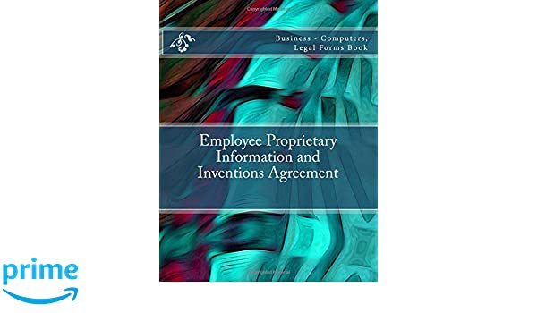 Employee Proprietary Information And Inventions Agreement Business