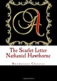 The Scarlet Letter (Mnemosyne Classics): Complete and Unabridged Classic Edition