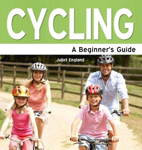 Download Cycling: A Beginner's Guide PDF