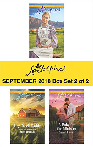 Harlequin Love Inspired September 2018 - Box Set 2 of 2: Runaway Amish Bride\Dry Creek Daddy\A Baby for the Minister