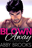 Blown Away: Ian and Juliet (The Moore Brothers Book 1)