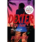 Dexter in the Dark: A Novel | Jeff Lindsay