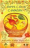 Cross Creek Cookery, Marjorie Kinnan Rawlings, 0684818787