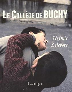 Le collège de Buchy, Lefebvre, Jérémie