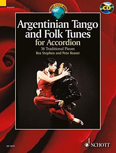 Argentinian Tango and Folk Tunes for Accordion: 36 Traditional Pieces (Schott World Music) by Pete Rosser (2014-01-30)