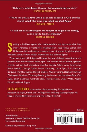 Download The Quotable Atheist Ammunition For Nonbelievers Political Junkies Gadflies And Those Generally Hell Bound By Jack Huberman
