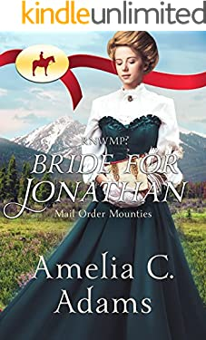 Bride for Jonathan (Mail Order Mounties Book 8)