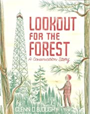 Lookout for the Forest:: A Conservation…